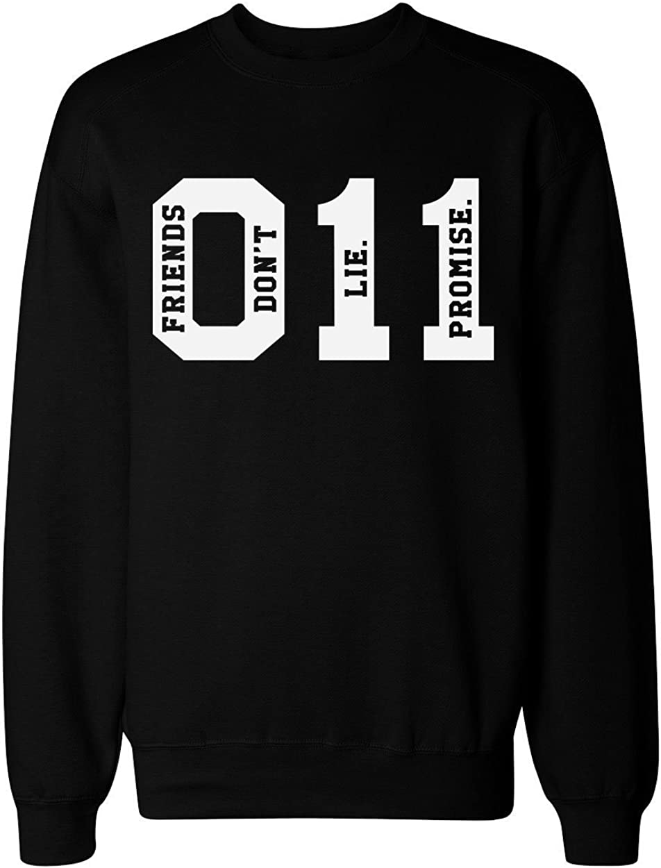 Sweatshirt Unisexe Promise idcommerce 011 Eleven Friends Dont Lie