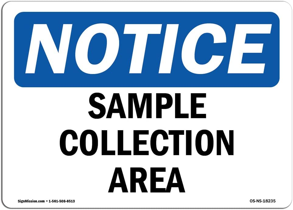 Amazon.com: OSHA Notice Sign - Sample Collection Area | Aluminum Sign |  Protect Your Business, Construction Site, Warehouse & Shop Area | Made in  The USA: Office Products