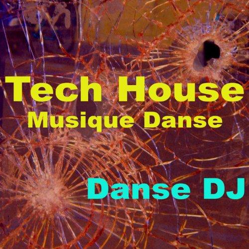 (Tech house musique danse (Mix))