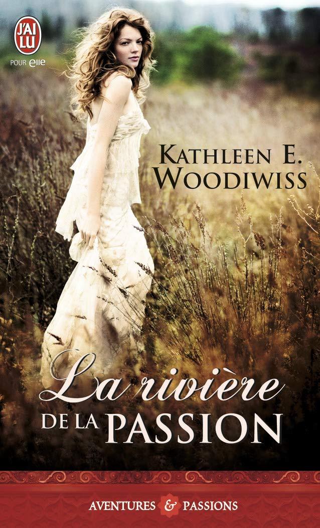La rivière de la passion de Kathleen Woodiwiss 61NxuijQkVL