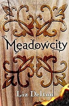Meadowcity (Arcera Trilogy Book 1) by [Delton, Liz]
