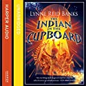 The Indian in the Cupboard Audiobook by Lynne Reid Banks Narrated by Richard E. Grant