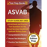 ASVAB Study Guide 2021-2022: ASVAB Book and Practice Test Questions for the Armed Services Vocational Aptitude Battery…