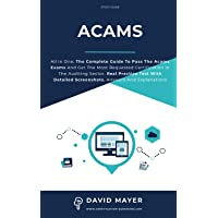 ACAMS: All In One, The Complete Guide To Pass The Acams Exams And Get The Most Requested Certification In the Auditing…