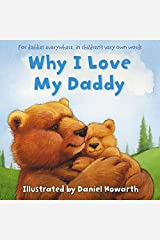 Why I Love My Daddy Paperback
