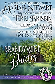 Brandywine Brides: A Blackwood Legacy Anthology by [Brisbin, Terri, Stewart, Mariah, Marsi, Cara, Welsh, Kate, Schroeder, Martha, Schuler, Gwendolyn, Dickson, Georgia]