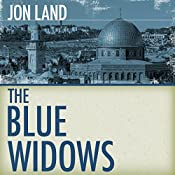 The Blue Widows: Ben Kamal and Danielle Barnea, Book 6 | Jon Land