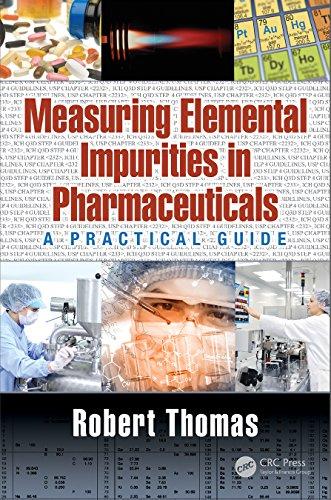 E.B.O.O.K Measuring Elemental Impurities in Pharmaceuticals: A Practical Guide (Practical Spectroscopy Book 40<br />ZIP