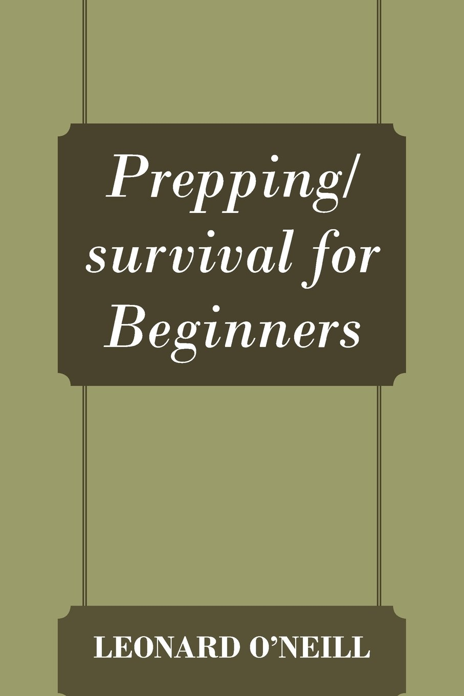 Prepping/survival for Beginners