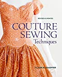 Arts & Crafts : Couture Sewing Techniques