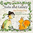 Lulu and Lainey ... the Lucky Day (Volume 3)