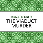 The Viaduct Murder | Ronald Knox