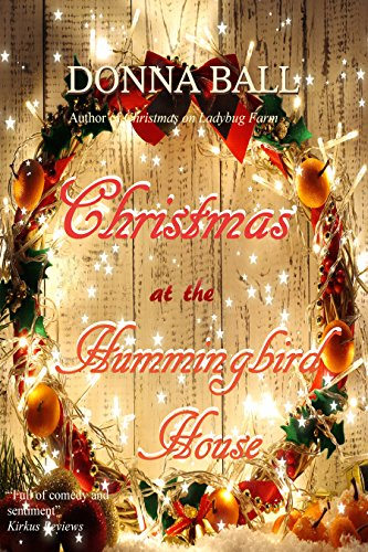 Christmas at the Hummingbird House