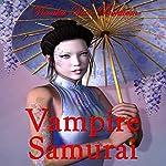 Vampire Samurai: My Sword and Fangs | Vianka Van Bokkem