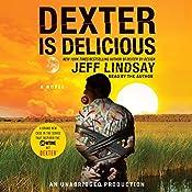 Dexter Is Delicious | Jeff Lindsay