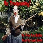 No Trespassing | Drac Von Stoller