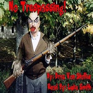 No Trespassing Audiobook
