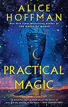 Practical Magic by Alice Hoffman science fiction and fantasy book and audiobook reviews