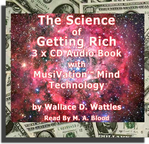 The Science Of Getting Rich: 3 CD Audio Book plus MusiVation TM Mind Technology