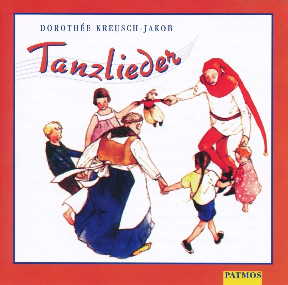Tanzlieder Amazonde Dorothée Kreusch Jacob Bã¼cher