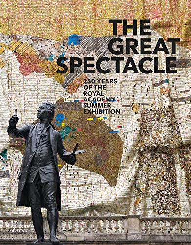 [E.b.o.o.k] The Great Spectacle: 250 Years of the Royal Academy's Summer Exhibition<br />PDF