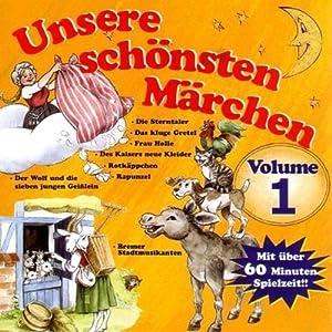 Unsere schönsten Märchen 1 Hörbuch