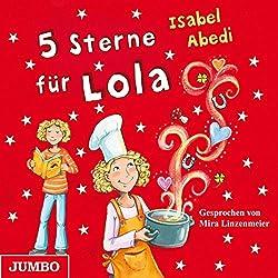 5 Sterne für Lola (Lola 8)