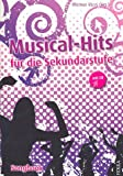 Musical Hits (+CD) : für die Sekundarstufe Songbook vocal/guitar