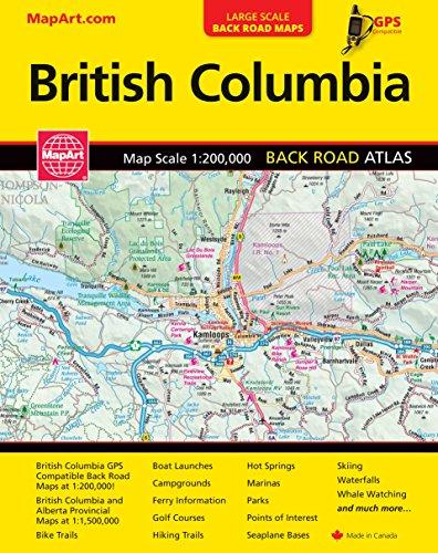 Bristish Columbia Back Road Atlas