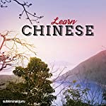 Learn Chinese: Speak Like a Native with Subliminal Messages |  Subliminal Guru