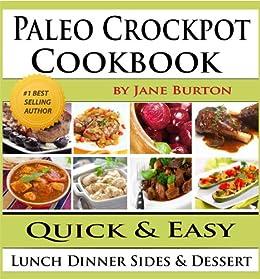 Paleo Crockpot Cookbook Illustrated Delicious ebook