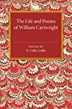 The Life and Poems of William Cartwright, Goffin, R. Cullis, 1107505402