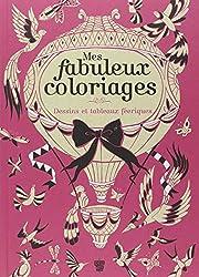 Mes fabuleux coloriages : Dessins et tableaux féeriques