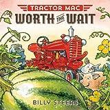Tractor Mac Worth the Wait