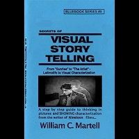 Visual Storytelling (Screenwriting Blue Books Book 8) (English Edition)