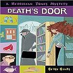 Death's Door: A Herculeah Jones Mystery | Betsy Byars