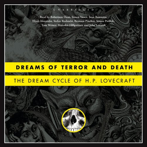 - Dreams of Terror and Death: The Dream Cycle of H. P. Lovecraft