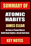 SUMMARY: ATOMIC HABITS: An Easy & Proven Way to Build Good Habits & Break Bad Ones (UNOFFICIAL SUMMARY: Lesson Learns…
