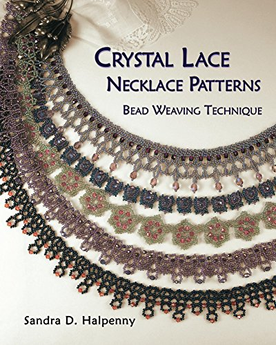Bead Necklaces Patterns - Crystal Lace Necklace Patterns: Bead Weaving Technique