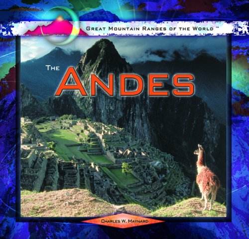 The Andes (Great Mountain Ranges of the World) ebook