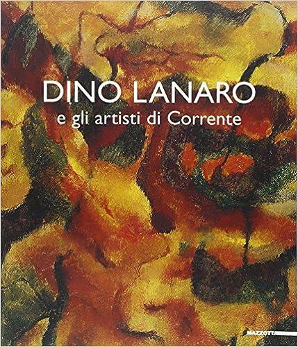 Book Dino Lanaro e gli artisti di Corrente