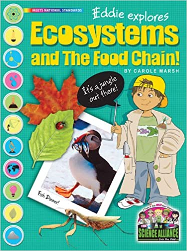 Eddie Explores Ecosystem and the Food Chain: Carol Marsh