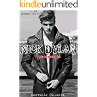 Nick Dylan: O cara dos meus sonhos (Duologia Moto & Rosas Livro 2)
