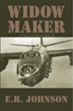 Widow Maker: A Novel of World War II