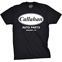 d6a7095b180e Mens Callahan Auto T Shirt Funny Shirts Cool Humor Movie Quote Sarcasm Tee