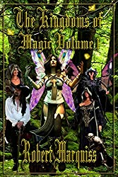 The Kingdoms of Magic Volume 1 (The Kingdoms of Magic Collections)
