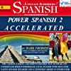 Power Spanish 2 Accelerated/Complete Written Listening Guide/8 One-Hour Audio Lessons
