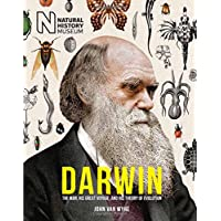 Darwin: The Man, His Great Voyage, and His Theory of Evolution