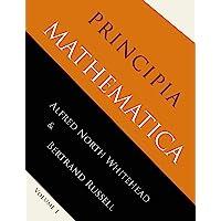 Principia Mathematica: Volume One
