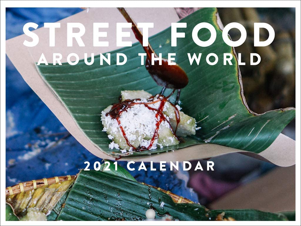 Street Food Around The World Travel Eating Foodie 2021 Wall Calendar 12 Month Monthly Full Color Thick Paper Pages Folded Ready to Hang 18x12 inch